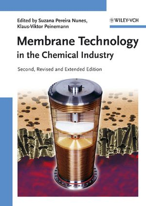 Membrane Technology: in the Chemical Industry, 2nd, Revised and Enlarged Edition (3527608591) cover image