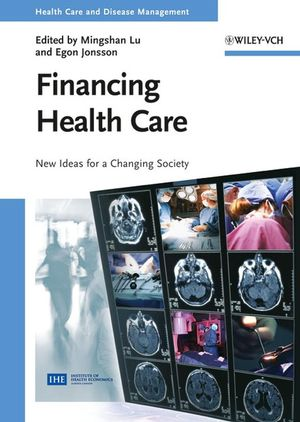 Financing Health Care: New Ideas for a Changing Society (3527616691) cover image