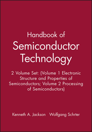 Handbook of Semiconductor Technology