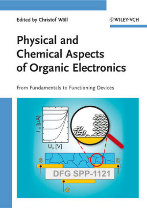 Physical and Chemical Aspects of Organic Electronics: From Fundamentals to Functioning Devices