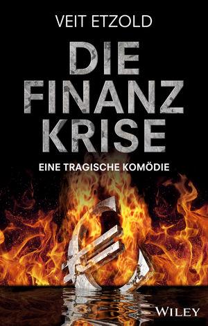 Die Finanzkrise: Eine tragische Komödie (3527696091) cover image
