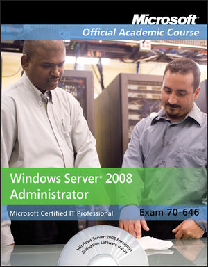 70-646: Windows Server 2008 Administrator (EHEP001491) cover image