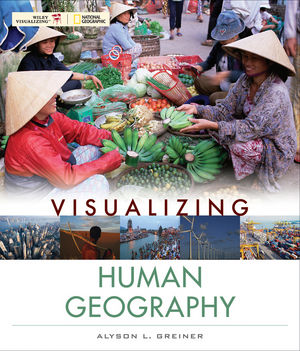 Visualizing Human Geography: At Home in a Diverse World (EHEP001791) cover image