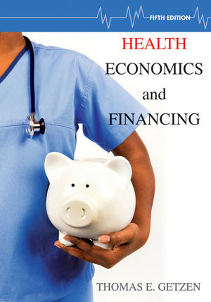 Health Economics and Financing, 5th Edition (EHEP002491) cover image