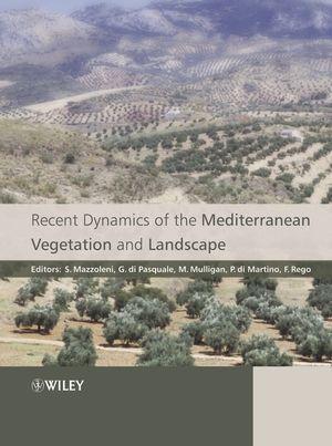 Recent Dynamics of the Mediterranean Vegetation and Landscape