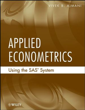 Applied Econometrics Using the SAS System (0470129492) cover image