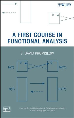 A First Course in Functional Analysis (0470146192) cover image