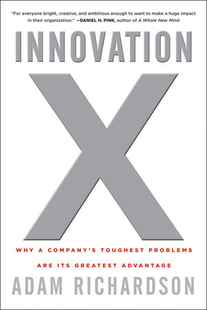 Innovation X: Why a Company