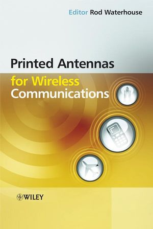 Printed Antennas for Wireless Communications (0470510692) cover image