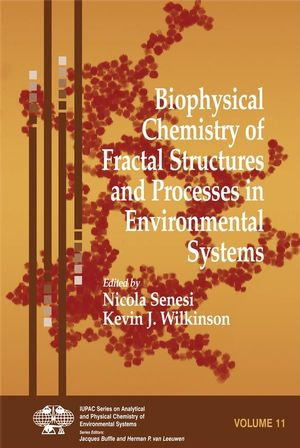 Biophysical Chemistry of Fractal Structures and Processes in Environmental Systems (0470511192) cover image