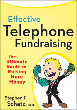 Effective Telephone Fundraising: The Ultimate Guide to Raising More Money (0470560592) cover image
