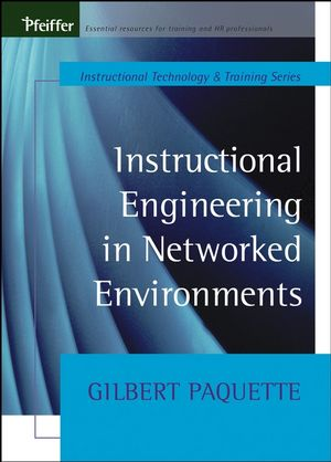 Instructional Engineering in Networked Environments (0470631392) cover image