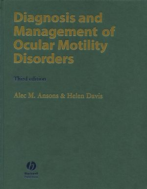 Diagnosis and Management of Ocular Motility Disorders, 3rd Edition (0470698292) cover image