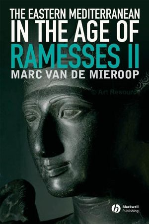 The Eastern Mediterranean in the Age of Ramesses II (0470766492) cover image