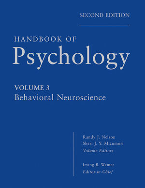 Handbook of Psychology, Volume 3, Behavioral Neuroscience, 2nd Edition