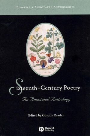 Sixteenth-Century Poetry: An Annotated Anthology (0470997192) cover image