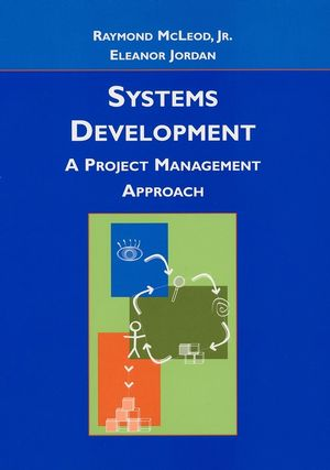 Systems Development: A Project Management Approach