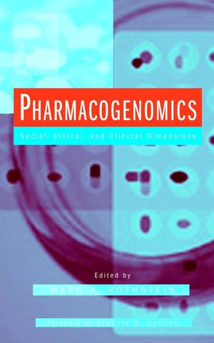 Pharmacogenomics: Social, Ethical, and Clinical Dimensions (0471227692) cover image