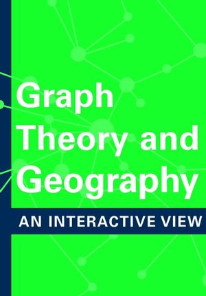 Graph Theory and Geography: An Interactive View