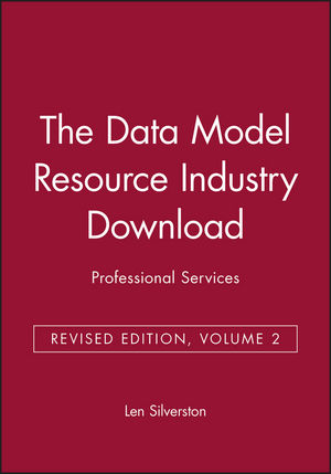 The Data Model Resource Industry Download, Volume 2: Professional Services, Revised Edition
