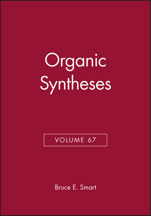 Organic Syntheses, Volume 67