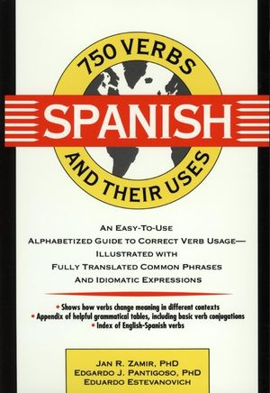 750 Spanish Verbs and Their Uses (0471539392) cover image