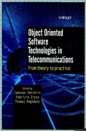 Object Oriented Software Technologies in Telecommunications: From Theory to Practice