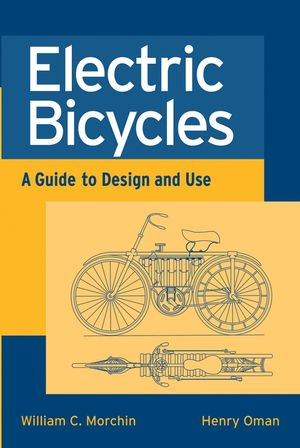 Electric Bicycles: A Guide to Design and Use