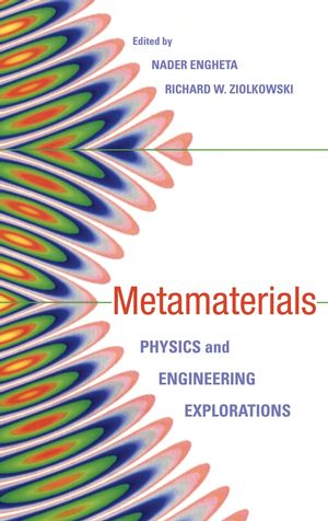 Metamaterials: Physics and Engineering Explorations