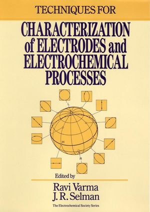 Techniques for Characterization of Electrodes and Electrochemical Processes (0471824992) cover image