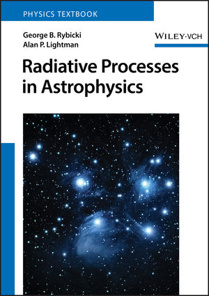 Radiative Processes in Astrophysics (0471827592) cover image