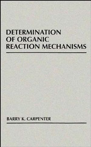 Determination of Organic Reaction Mechanisms