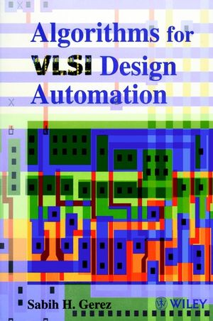 Algorithms for VLSI Design Automation