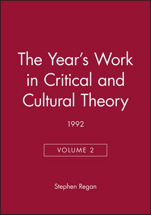 The Year's Work in Critical and Cultural Theory 1992, Volume 2