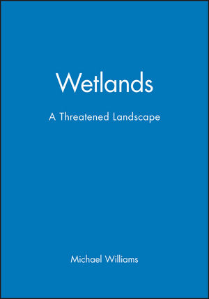 Wetlands: A Threatened Landscape