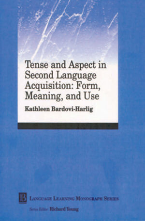 Tense and Aspect in Second Language Acquisition: Form, Meaning, and Use , Language Learning Monograph Series Volume 2 (0631221492) cover image