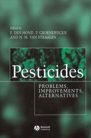 Pesticides: Problems, Improvements, Alternatives