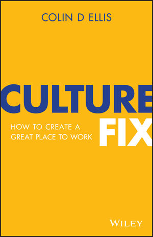 Culture Fix: How to create a great place to work