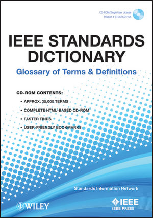 IEEE Standards Dictionary: Glossary of Terms and Definitions (0738157392) cover image