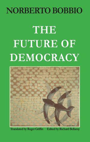 Future of Democracy (0745603092) cover image