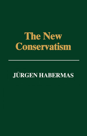 The New Conservatism: Cultural Criticism and the Historian's Debate