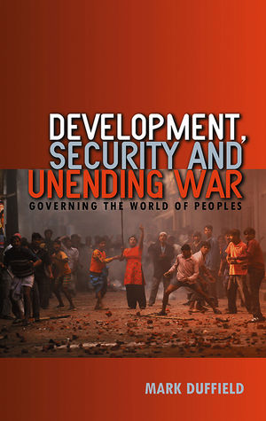 Development, Security and Unending War: Governing the World of Peoples (0745635792) cover image