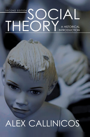 Social Theory: A Historical Introduction, 2nd Edition