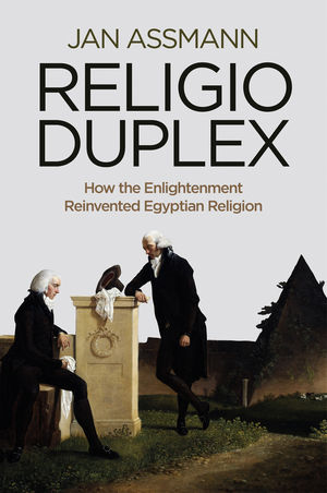 Religio Duplex: How the Enlightenment Reinvented Egyptian Religion (0745681492) cover image