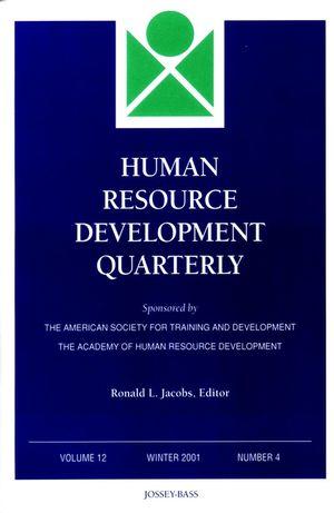 Human Resource Development Quarterly, Volume 12 , Number 4, Winter 2001