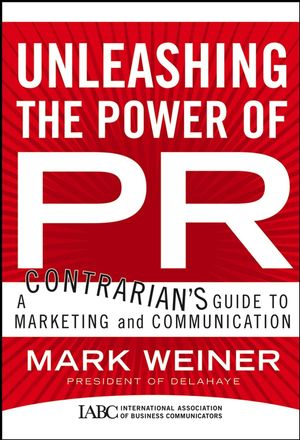 The Public Relations Writers Handbook: The Digital Age