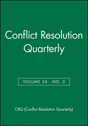 Conflict Resolution Quarterly, Volume 24, Number 2, Winter 2006 (0787996092) cover image