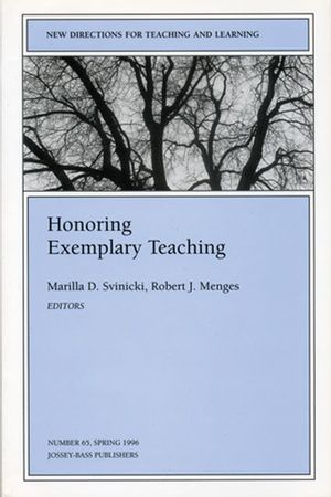 Honoring Exemplary Teaching: <span class='search-highlight'>New</span> <span class='search-highlight'>Directions</span> for Teaching and Learning, Number 65