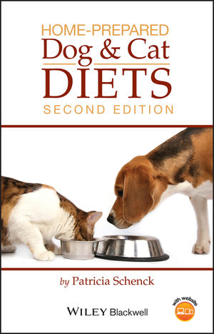Home-Prepared Dog and Cat Diets, 2nd Edition