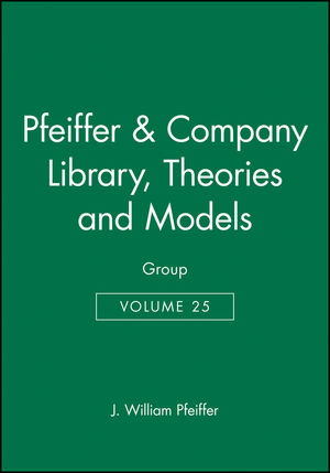 Pfeiffer & Company Library, Volume 25, of Theories and Models: Group (0883904292) cover image